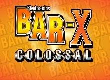 Bar-X Colossal Slot