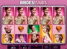 Bridesmaids Slot