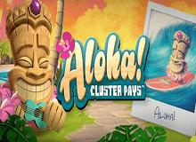 Aloha Cluster Pays Slot